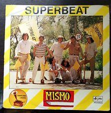 Mismo – Superbeat 45 giri VG+/EX++ 1978 Italo Disco/Beat