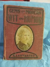 1903 Gems Of Modern Wit and Humor illustrated HC Book by Robert Burdette