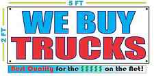 WE BUY TRUCKS Banner Sign NEW Larger Size Best Quality for The $$$ CAR Lot