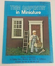 Trim Carpentry in Miniature Pattern Book Doors Windows Stairs Dollhouse 1976