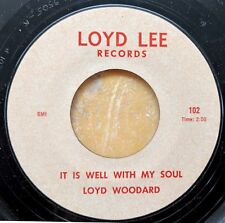 BLACK MISSISSIPPI GOSPEL 45: LOYD (Lloyd) WOODARD of Blind Boys LOYD LEE RECORDS
