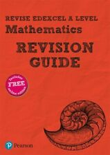 Revise Edexcel A level Mathematics Revision Guide