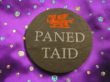 welsh slate coaster PANED TAID grandad's brew/tea cuppa CYMRAEG