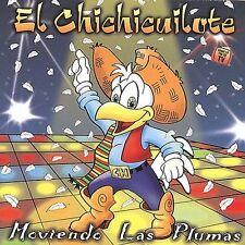 El Chichicuilote Moviendo las Plumas CD