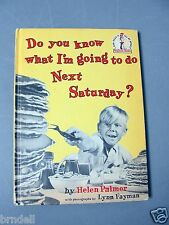 BANNED BOOK DO YOU KNOW WHAT I'M GOING TO DO NEXT SATURDAY PALMER DR SUESS RARE
