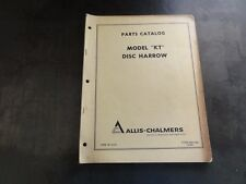"Allis-Chalmers Model ""KT"" Disc Harrow Parts Catalog Manual"