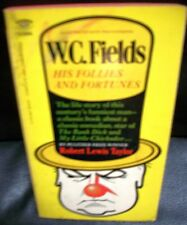 W C Fields His Follies and Fortunes 1967 paperback Robert Lewis Taylor