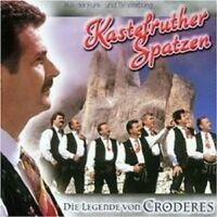 """KASTELRUTHER SPATZEN """"DIE LEGENDE VON CRODERES"""" CD NEU"""