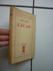 JORGE AMADO / CACAO /  EDITION NAGEL /  1955