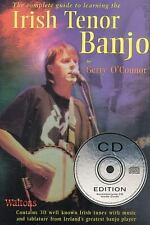 Complete Guide To Learning The Irish Tenor Banjo: By Gerry O'Connor