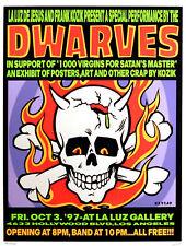 The Dwarves 1997 Frank Kozik Original Art Exhibit Poster La Luz Gallery S/N