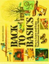 Readers Digest 1981 BACK TO BASICS hardcover book Survival Homesteading Skills