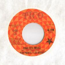 TITO PUENTE Como Esta Miguel TICO VG+ 45 HEAR!! latin Soul PROMO