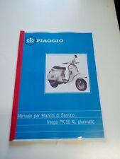 MANUAL PARA ESTACIONES DE SERVICIO PIAGGIO VESPA PK 50 XL PLURIMATIC (FOTOCOPIA)