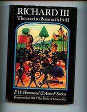 Richard III : The Road to Bosworth Field, Hammond & Sutton, 1st UK  HBdj VG