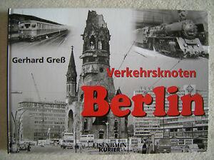 Eisenbahnknoten Berlin - EK-Verlag - 112 Seiten - NEU