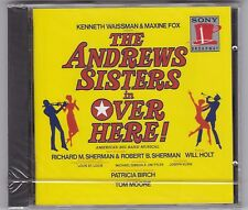 THE ANDREWS SISTERS-OVER HERE! ORIGINAL BROADWAY CAST CD SONY SK 32961 NEU!