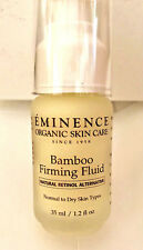 Eminence  Bamboo Firming Fluid  1.2 oz    New  ~    FREE SHIP