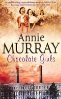 Chocolate Girls By Annie Murray. 9780330492133