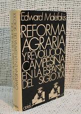 old Spanish EDWARD MALEFAKIS REFORMA AGRARIA Y REVOLUCION CAMPESINA OLD HC BOOK