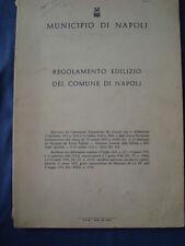 MUNICIPIO DI NAPOLI-REGOLAMENTO EDILIZIO DEL COMUNE DI NAPOLI-DELIBERE 1935-1952