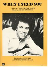 """LEO SAYER """"WHEN I NEED YOU"""" SHEET MUSIC-1977-NEW ON SALE-PIANO/VOCAL EDITION!!"""