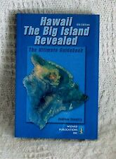 HAWAII - THE BIG ISLAND REVEALED - THE ULTIMATE GUIDEBOOK - DOUGHTY - 2006