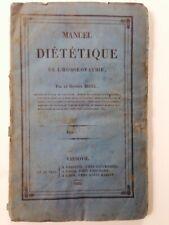 MANUEL DE DIETETIQUE DE L'HOMEOPATHIE Dr BIGEL EO 1833 Histoire de la Médecine