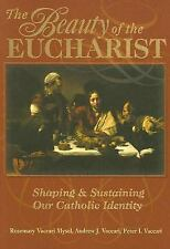 The Beauty of the Eucharist: Shaping & Sustaining Our Catholic Identity