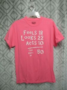 """Gildan T Shirt Size M Pink Pull Over Round Neck Short Sleeve """"That Makes Me 50"""""""