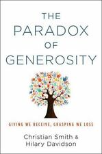 The Paradox of Generosity: Giving We Receive, Grasping We Lose-ExLibrary