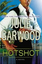 Hotshot by Julie Garwood (2013, Hardcover) Very good condition