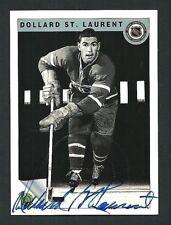 Dollard St. Laurent Montreal Canadiens 1992 Ultimate Original Six Auto Card #15