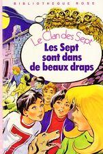 Les Sept sont dans de beaux draps // Enid BLYTON // Bibliothèque Rose