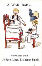 POSTCARD   COMIC   MILITARY  WWI    A  War  Baby I  name   Jellicoe  Liege...