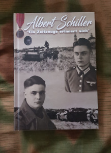 Albert Schiller - Ein Zeitzeuge erinnert sich - Sturmgeschütz - Mit Signatur!