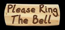 Cartello in legno-si prega di suonare la campana-RUSTIC-Cedar-Firmare - FORATO-HAND MADE