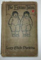 The Eskimo Twins  by Lucy Fitch Perkins  HC Hard Cover