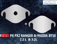 Fit Ford PX PX2 II Ranger / Mazda BT50 3.2L & 2.2L TD EGR Blanking Plate Blank