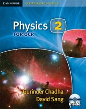 Physics 2 for OCR (Cambridge OCR Advanced Sciences), Sang, David, Chadha, Gurind