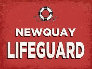Newquay Lifeguard large steel sign  400mm x 300mm (og)