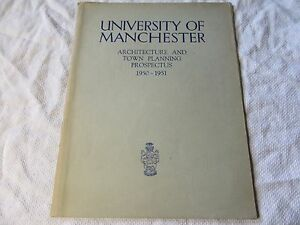 1950-51 UNIVERSITY of MANCHESTER Architecture & Town Planning Prospectus