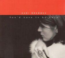 KARI BREMNES - YOU'D HAVE TO BE HERE  CD NEU