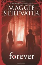 Forever (Shiver) by Maggie Stiefvater, (Paperback), Scholastic Inc. , New, Free