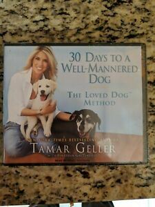 30 Days To A Well Mannered Dog: The Loved Dog Method Audiobook CD