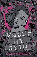 Under My Skin-Juno Dawson