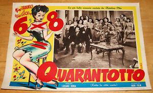 fotobusta film 6x8= QUARANTOTTO Gorni Kramer V.Gioi Natalino Otto i 3 Bonos 1951