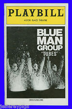 Playbill + Blue Man Group: Tubes + Matt Goldman , Phil Stanton , Chris Wink