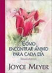 Como Encontrar Animo para Cada Dia by Joyce Meyer (2005, Hardcover)