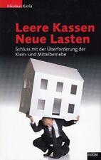 Leere Kassen neue Lasten * Klein- und Mittelbetriebe von Nikolaus Kimla